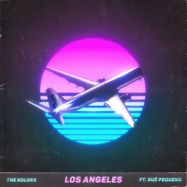 """THE-KOLORS---""""LOS-ANGELES""""-feat.-GUÉ-PEQUENO"""